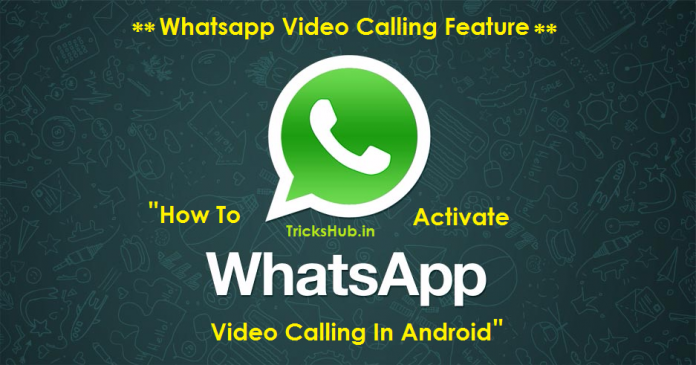 Whatsapp Video Calling Feature